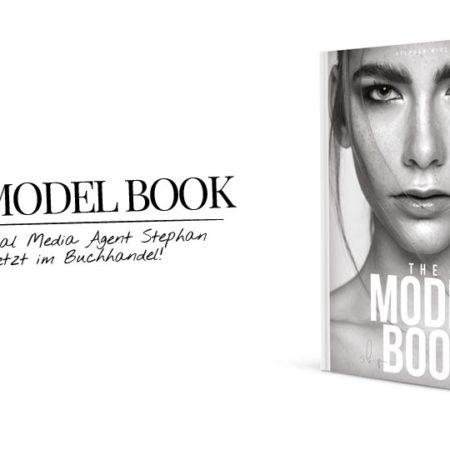 The Model Book: Model werden und Influencer - Tipps & Hilfe
