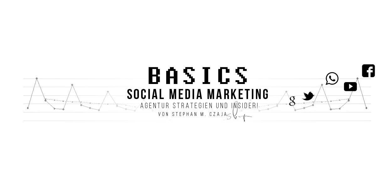 Social Media Marketing Basics: Agentur Strategien und Insider!