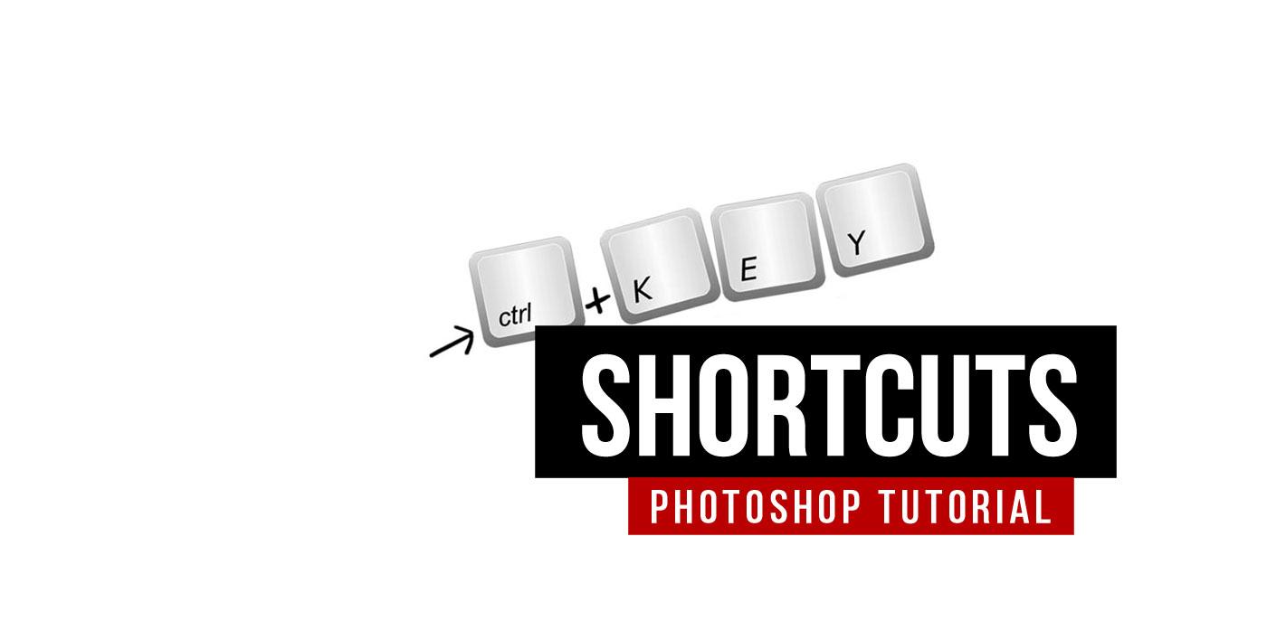 Photoshop Shortcuts: Must Have! Tastaturkurzbefehle für Effizienz am Arbeitsplatz