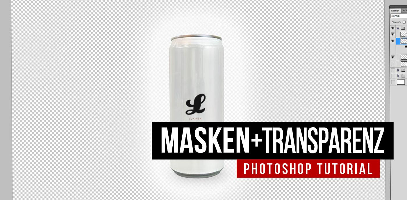 Photoshop Tutorial: Freistellen mit Masken / Transparenz