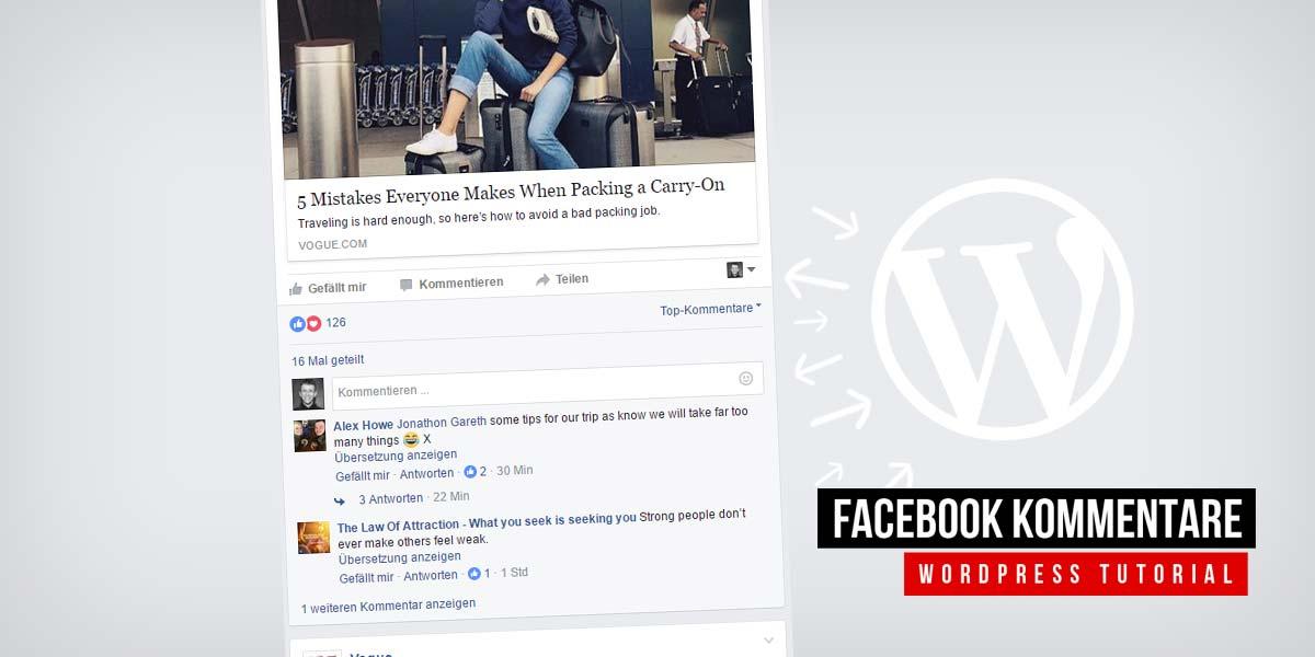 Facebook Kommentare für WordPress - App Erstellung, Code Einbindung und Moderation