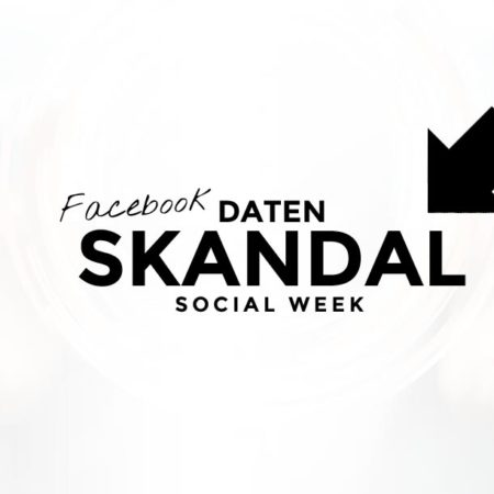 Datenskandal bei Facebook / Cambridge Analytica und Kritik am Influencer Marketing | Social Media Week