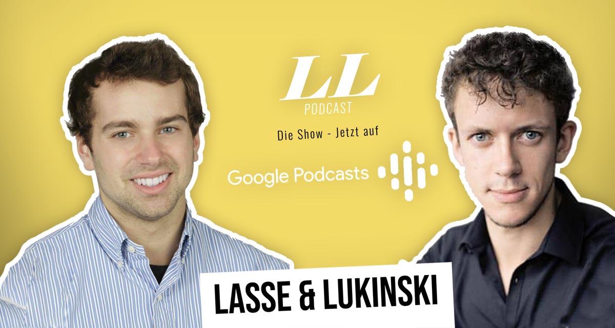Google Podcasts: Lasse & Lukinski Show jetzt auch auf Google!