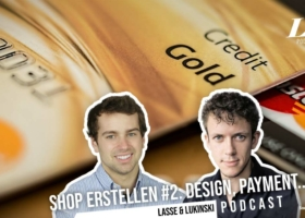 Online Shop erstellen #2: Design, Zahlungsanbieter, Lieferkosten, … – Marketing Podcast