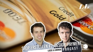 Online Shop erstellen #2: Design, Zahlungsanbieter, Lieferkosten, ... - Marketing Podcast