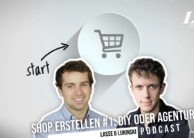 Online Shop erstellen #1: DIY oder teure Agentur?! – Marketing Podcast