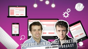 Online Shop erstellen #3: Marketing, E-Commerce bekannt machen?! - Marketing Podcast
